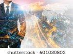 double exposure of businessman...   Shutterstock . vector #601030802