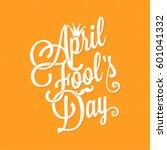 april fools day vintage... | Shutterstock .eps vector #601041332