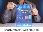 Small photo of Business, Technology, Internet and network concept. Young businessman working on a virtual screen of the future and sees the inscription: Landing page