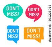 don't miss  hand drawn speech... | Shutterstock .eps vector #601225016