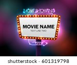 theater cinema sign and neon... | Shutterstock .eps vector #601319798