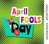 april fools day cartoon text | Shutterstock .eps vector #601672565