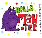 hello monster. creative... | Shutterstock .eps vector #601708772