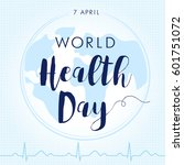 world health day cardiogram... | Shutterstock .eps vector #601751072