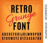 retro grunge font. vector... | Shutterstock .eps vector #601840352