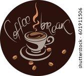 coffee break. banner  poster ... | Shutterstock .eps vector #601911506