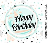 vector illustration of birthday ... | Shutterstock .eps vector #601926866