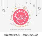 illustration of happy baisakhi... | Shutterstock .eps vector #602022362