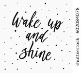 wake up and shine.... | Shutterstock .eps vector #602084078