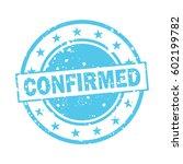 confirmed vector stamp logo...   Shutterstock .eps vector #602199782