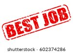 best job red stamp text on white | Shutterstock .eps vector #602374286