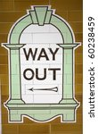 Way Out Sign In London Tube