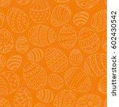 easter seamless pattern. hand... | Shutterstock .eps vector #602430542