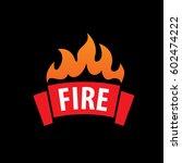 logo template fire. vector... | Shutterstock .eps vector #602474222