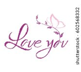 love you vector | Shutterstock .eps vector #602568332