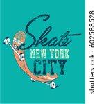 skateboard vector t shirt... | Shutterstock .eps vector #602588528