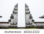 ancient gates in pura lempuyang ... | Shutterstock . vector #602612222