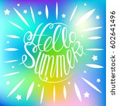 hello summer colorful card... | Shutterstock .eps vector #602641496