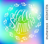 hello summer colorful card... | Shutterstock .eps vector #602641556