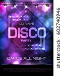 neon sign. disco party poster | Shutterstock .eps vector #602740946