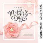 happy mother's day | Shutterstock .eps vector #602876426