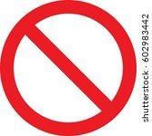 not allowed traffic sign | Shutterstock . vector #602983442