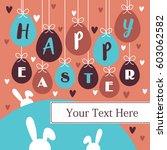 cute easter card design. vector ... | Shutterstock .eps vector #603062582