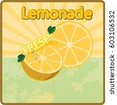 colorful vintage lemonade label ... | Shutterstock .eps vector #603106532