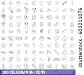 100 celebrationl icons set in... | Shutterstock .eps vector #603211076