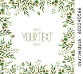 frame with branches.green...   Shutterstock . vector #603240566