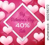 big valentines day sale 40... | Shutterstock . vector #603258272