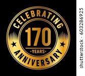 170 years anniversary logo... | Shutterstock .eps vector #603286925