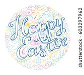 happy easter hand drawn... | Shutterstock .eps vector #603297962