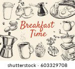 breakfast hand drawn set... | Shutterstock . vector #603329708