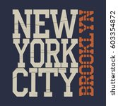 new york  typography fashion  t ... | Shutterstock . vector #603354872