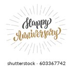 happy anniversary lettering... | Shutterstock .eps vector #603367742