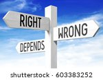 """right  wrong  depends""  ... 
