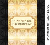 luxury ornamental vintage... | Shutterstock .eps vector #603413702
