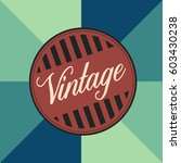 isolated vintage label graphic... | Shutterstock .eps vector #603430238