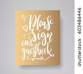 please sign our guestbook  ... | Shutterstock .eps vector #603486446