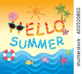 hello summer background design...   Shutterstock .eps vector #603520802