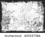 grunge urban texture.overlay... | Shutterstock .eps vector #603537386