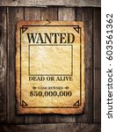 Wanted Poster On Wooden Wall