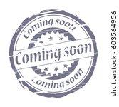 coming soon grunge stamp. | Shutterstock . vector #603564956
