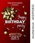 happy birthday party invitation ... | Shutterstock .eps vector #603592832
