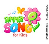 summer song for kids   colored... | Shutterstock .eps vector #603601022