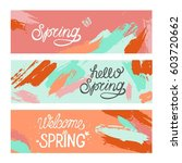 set of artistic creative spring ... | Shutterstock .eps vector #603720662
