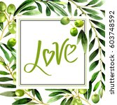 olive tree frame in a... | Shutterstock . vector #603748592