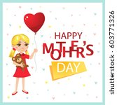 happy mother's day card. little ... | Shutterstock .eps vector #603771326