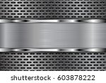 metal perforated background... | Shutterstock .eps vector #603878222